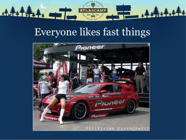 Everyone likes fast things