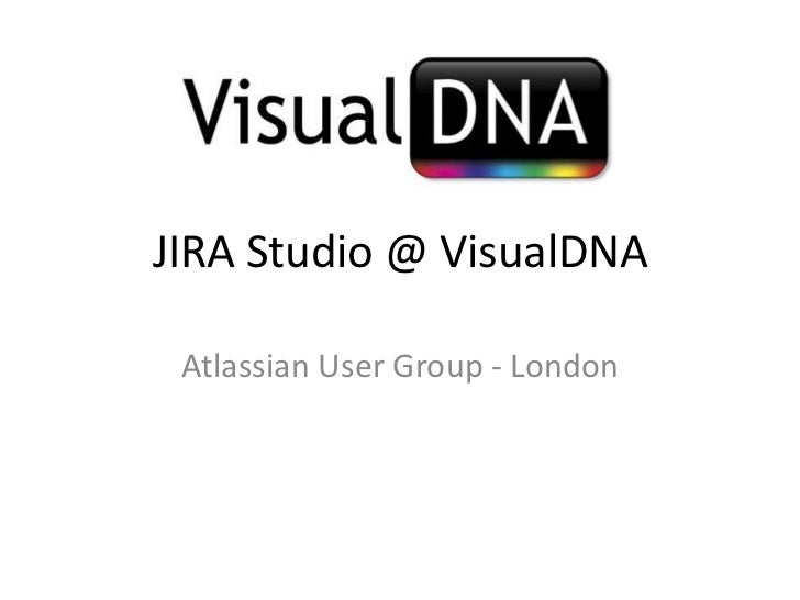 JIRA Studio @ VisualDNA<br />Atlassian User Group - London<br />