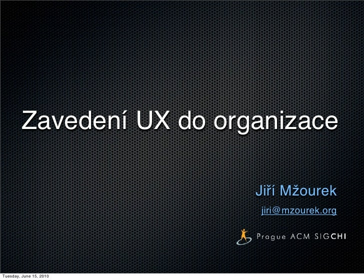 Zavedení UX do firmy - Jiří Mžourek