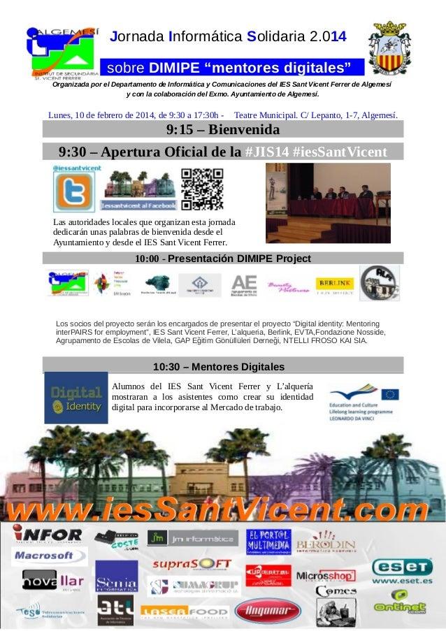 """Jornada Informática Solidaria 2.014 sobre DIMIPE """"mentores digitales"""" Organizada por el Departamento de Informática y Comu..."""