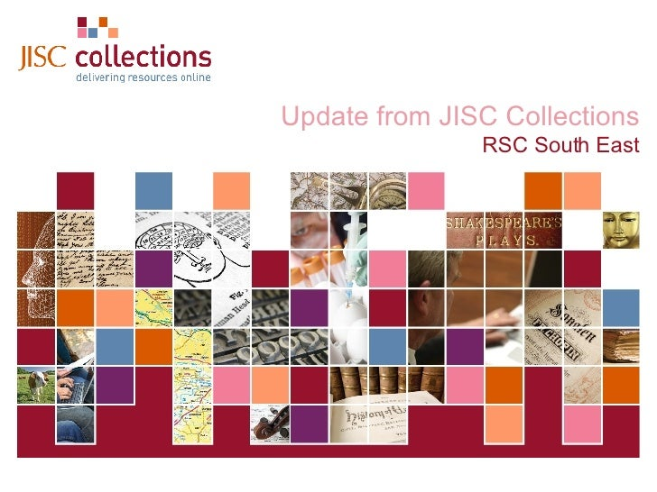 Update from JISC Collections RSC South East