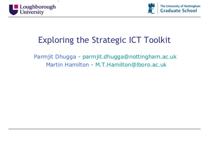 Exploring the Strategic ICT Toolkit Parmjit Dhugga -  [email_address] Martin Hamilton -  [email_address]