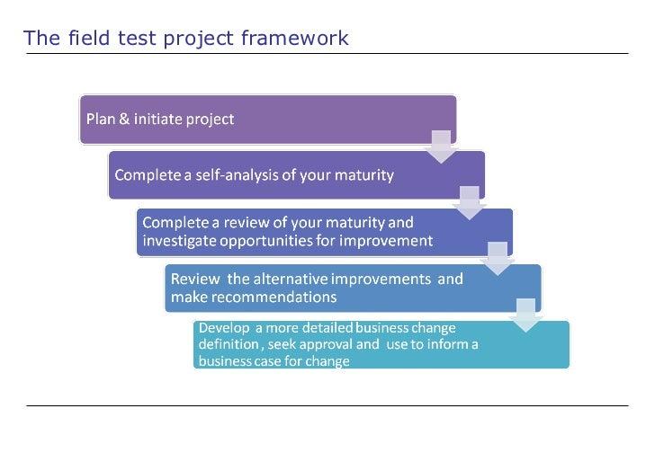 The field test project framework