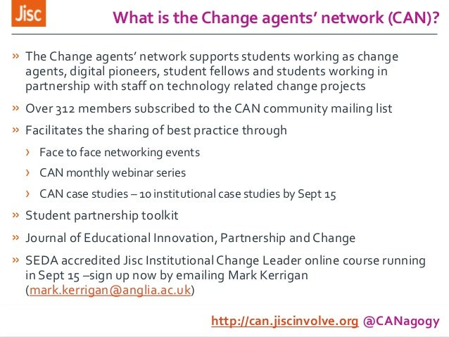 » The Change agents' network supports students working as change agents, digital pioneers, student fellows and students wo...