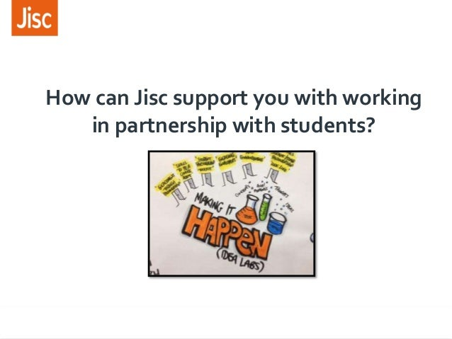How can Jisc support you with working in partnership with students?