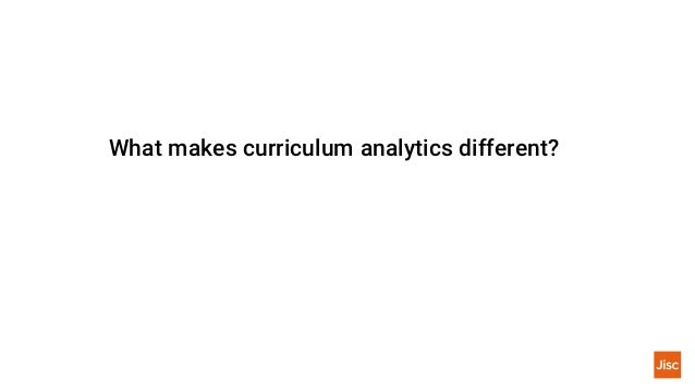 What makes curriculum analytics different?