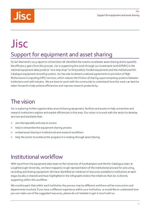Jisc Support for equipment and asset sharing 1 Jisc Support for equipment and asset sharing Sir Ian Diamond's 2015 report ...
