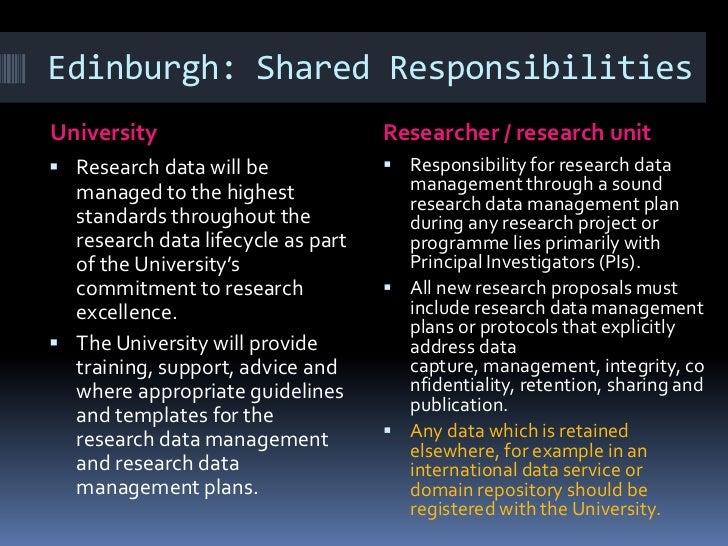 Edinburgh: Shared Responsibilities  University                              Researcher / research unit The University wil...