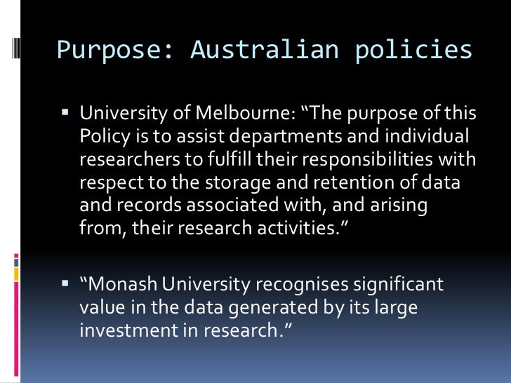 """Purpose: Australian policies University of Melbourne: """"The purpose of this  Policy is to assist departments and individua..."""