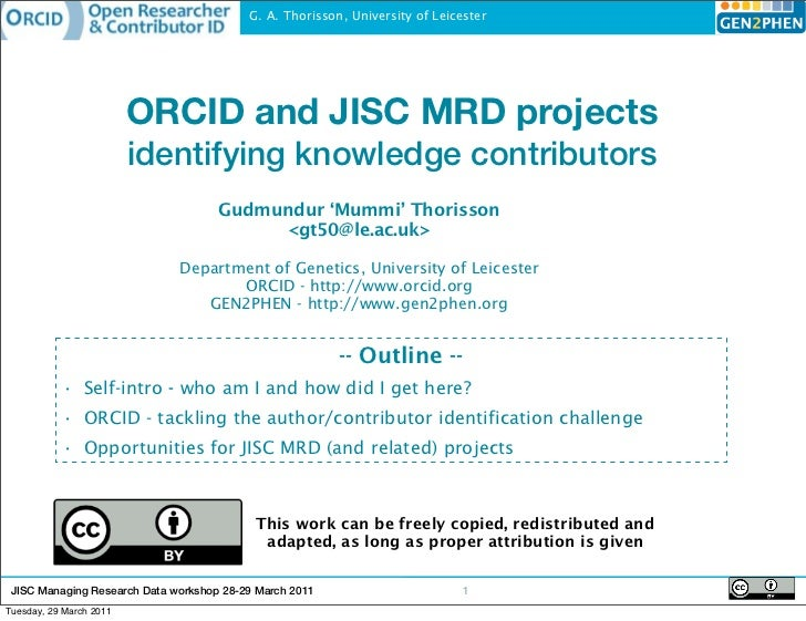 G. A. Thorisson, University of Leicester                         ORCID and JISC MRD projects                         ident...