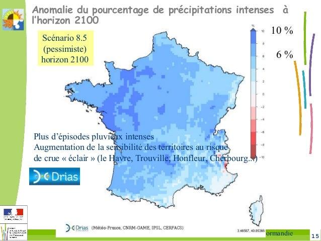 15Changement climatique en Sud-Manche DREAL Normandie Anomalie du pourcentage de précipitations intenses à l'horizon 2100 ...