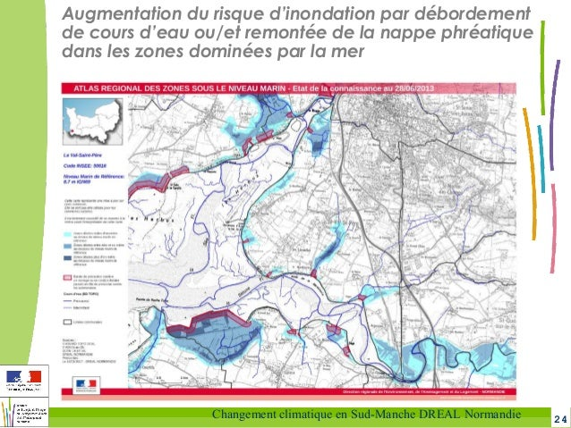 24Changement climatique en Sud-Manche DREAL Normandie Augmentation du risque d'inondation par débordement de cours d'eau o...