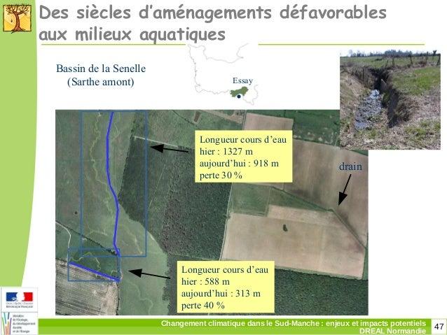 47Changement climatique dans le Sud-Manche: enjeux et impacts potentiels DREAL Normandie Des siècles d'aménagements défav...