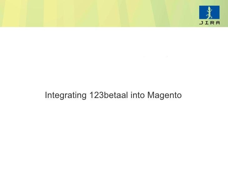 Integrating 123betaal into Magento