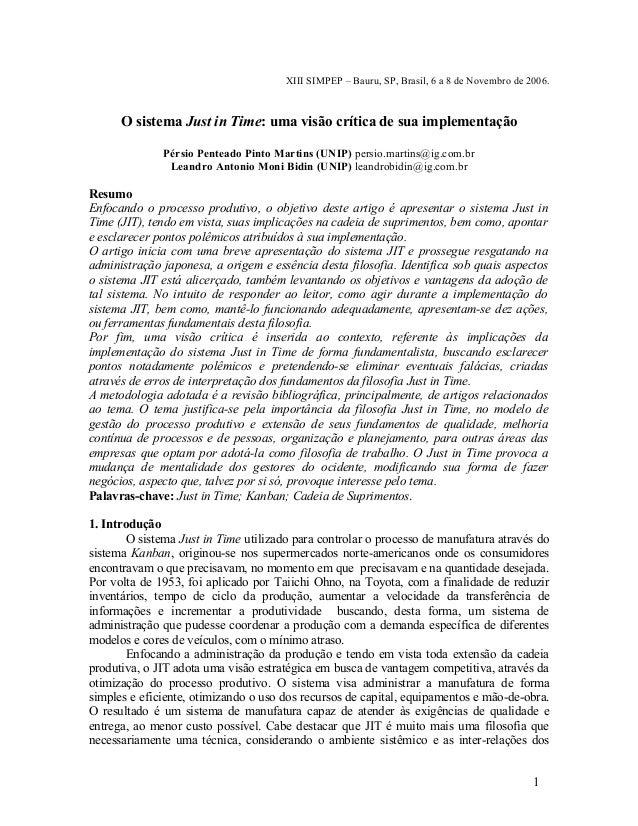 XIII SIMPEP – Bauru, SP, Brasil, 6 a 8 de Novembro de 2006.  O sistema Just in Time: uma visão crítica de sua implementaçã...