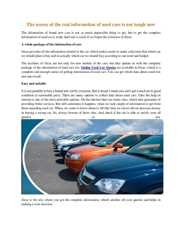 The access of the real information of used cars is not tough now