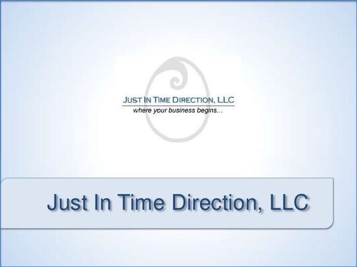 Just In Time Direction, LLC<br />