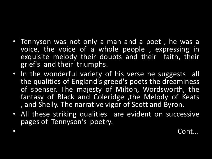 to what extent tennyson is a romantic poet? essay If tennyson's insistence on the public uses of lyric should prompt us to resist tendencies to treat extracts from the poem as versions of the romantic lyric if you would like to authenticate using a different subscribed institution that supports shibboleth authentication or have your own login.