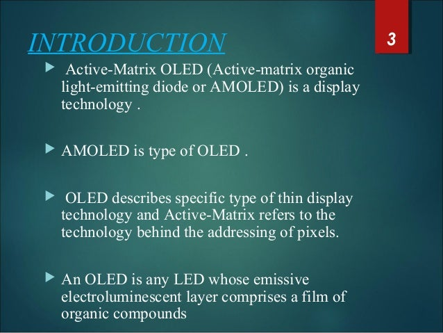 advantages and disadvantages of organic light emitting diodes engineering essay Light-emitting diodes (leds) for lighting applications smc018e october 2014 andrew mcwilliams  table 16 key technical advantages of mocvd 36 molecular beam epitaxy 36  39 organic light-emitting diodes 39 led lighting patent analysis 40 scope of patent activity 40 table 19 us led lighting patents issued between june 2012 and.