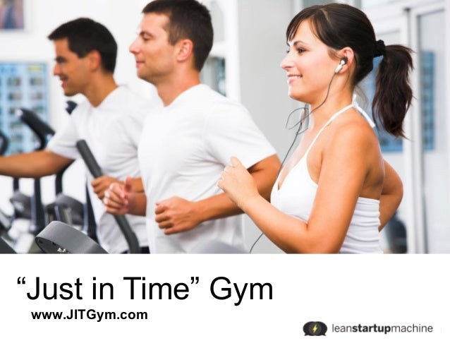 """""""Just in Time"""" Gym www.JITGym.com"""