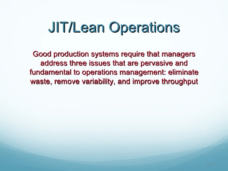 jit and lean operations Chap014-jit and lean operations - download as powerpoint presentation (ppt), pdf file (pdf), text file (txt) or view presentation slides online chap014-jit and.