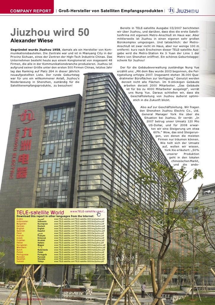 COMPANY REPORT                        Groß-Hersteller von Satelliten Empfangsprodukten     Jiuzhou wird 50                ...