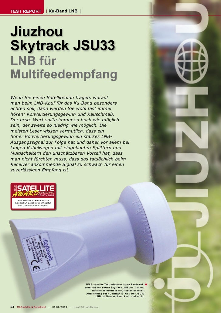 TEST REPORT                        Ku-Band LNB     Jiuzhou Skytrack JSU33 LNB für Multifeedempfang Wenn Sie einen Satellit...