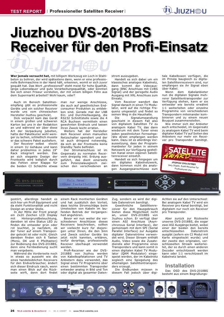 TEST REPORT                  Professioneller Satelliten Receiver     Jiuzhou DVS-2018BS Receiver für den Profi-Einsatz Wer ...