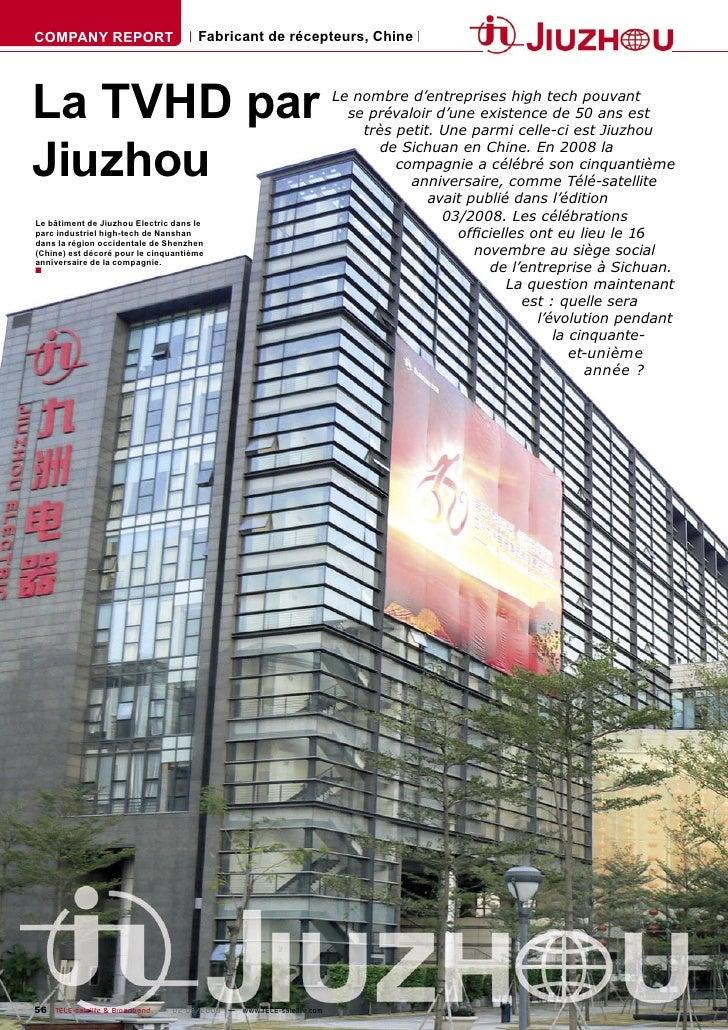 COMPANY REPORT                        Fabricant de récepteurs, Chine     La TVHD par                                      ...