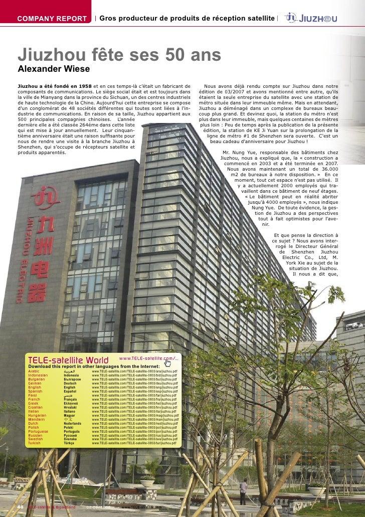 COMPANY REPORT                        Gros producteur de produits de réception satellite     Jiuzhou fête ses 50 ans Alexa...