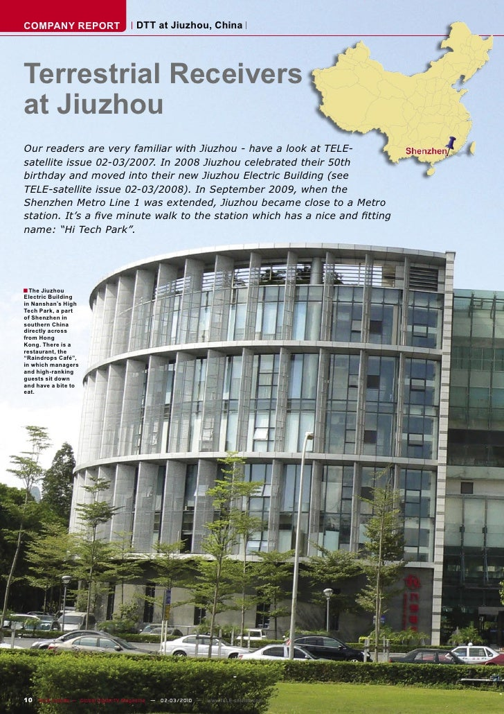 COMPANY REPORT                         DTT at Jiuzhou, China     Terrestrial Receivers at Jiuzhou Our readers are very fam...