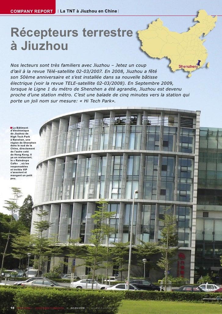 COMPANY REPORT                         La TNT à Jiuzhou en Chine     Récepteurs terrestre à Jiuzhou Nos lecteurs sont très...