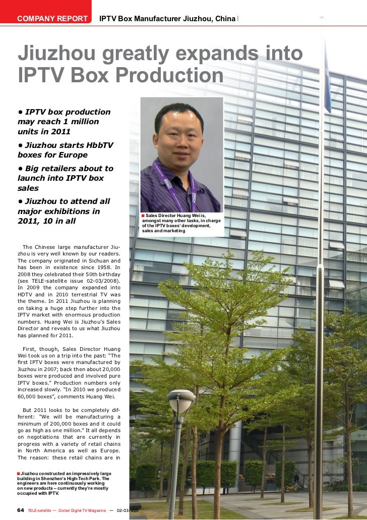 COMPANY REPORT                         IPTV Box Manufacturer Jiuzhou, ChinaJiuzhou greatly expands intoIPTV Box Production...