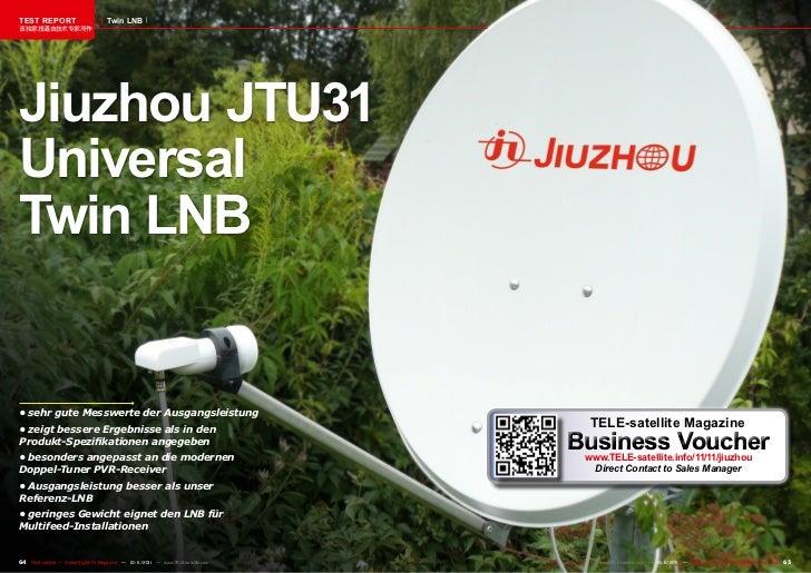 TEST REPORT                          Twin LNB该独家报道由技术专家所作Jiuzhou JTU31UniversalTwin LNB•sehrguteMesswertederAusgangsl...