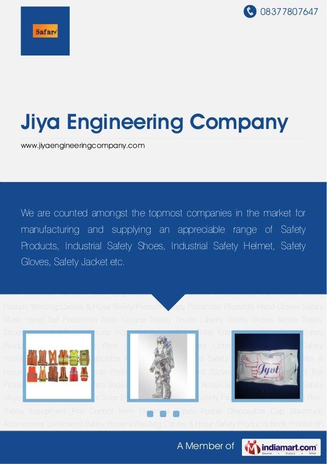 08377807647A Member ofJiya Engineering Companywww.jiyaengineeringcompany.comSafety Products Body Protection Products Hand ...
