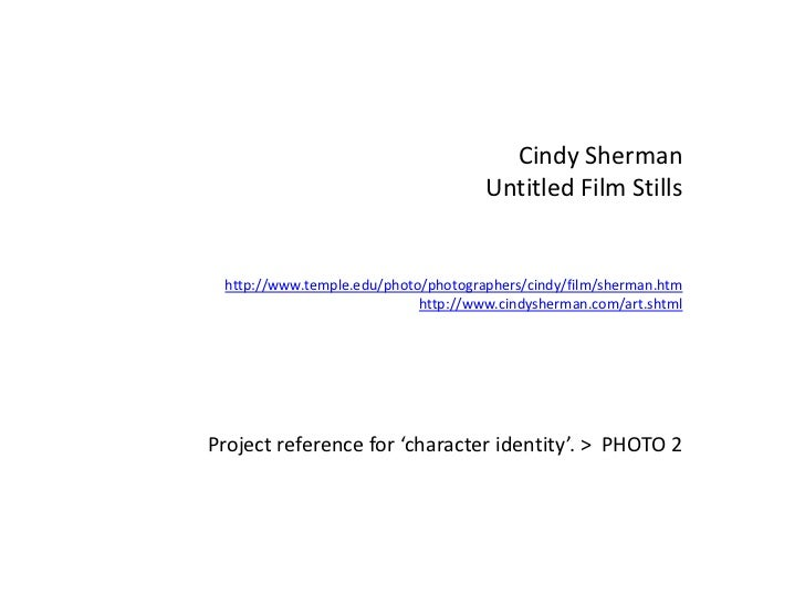Cindy Sherman<br />Untitled Film Stills<br />http://www.temple.edu/photo/photographers/cindy/film/sherman.htm<br />http://...