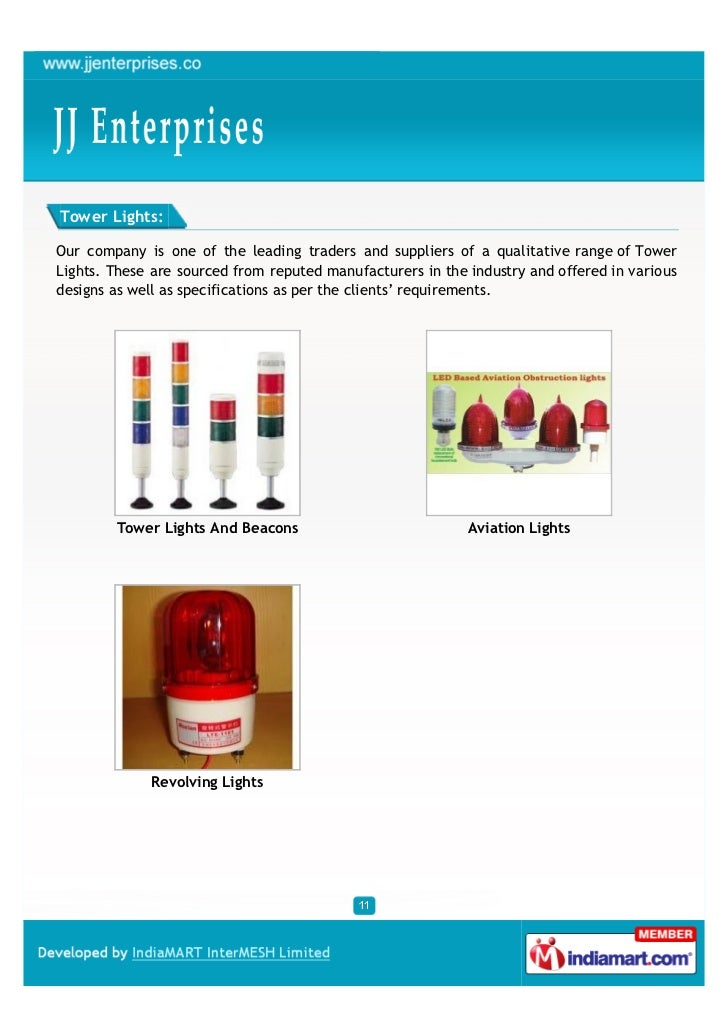 Tower Lights:Our company is one of the leading traders and suppliers of a qualitative range of TowerLights. These are sour...