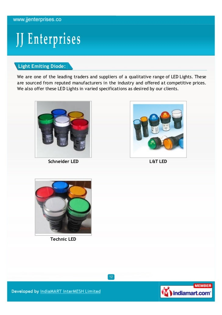 Light Emiting Diode:We are one of the leading traders and suppliers of a qualitative range of LED Lights. Theseare sourced...