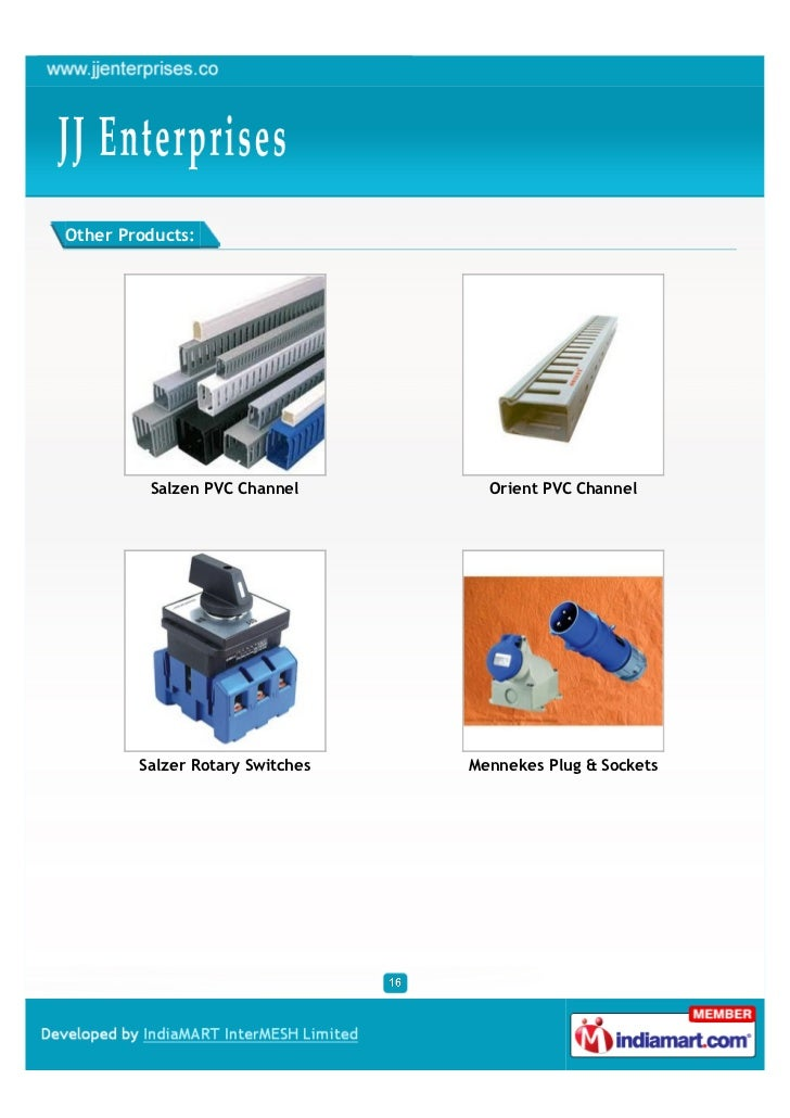 Other Products:         Salzen PVC Channel        Orient PVC Channel        Salzer Rotary Switches   Mennekes Plug & Sockets