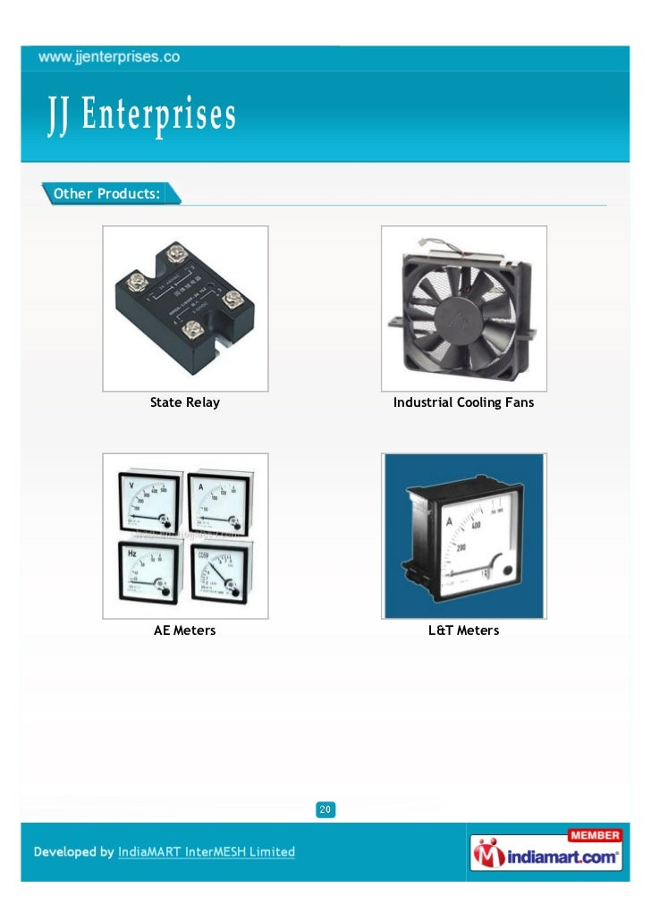 Other Products:             State Relay   Industrial Cooling Fans              AE Meters         L&T Meters