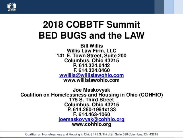 Coalition on Homelessness and Housing in Ohio | 175 S. Third St. Suite 580 Columbus, OH 43215 2018 COBBTF Summit BED BUGS ...