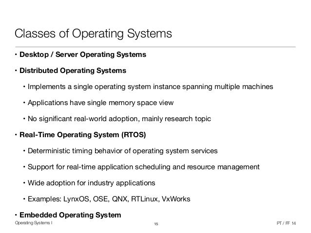 what are the classes of operating system