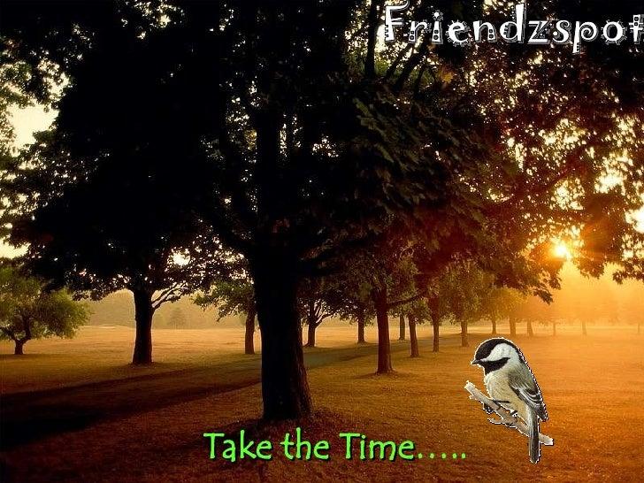 Take the Time ….. Friendzspot