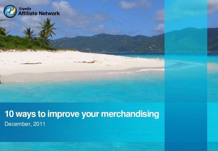 10 ways to improve your merchandisingDecember, 2011