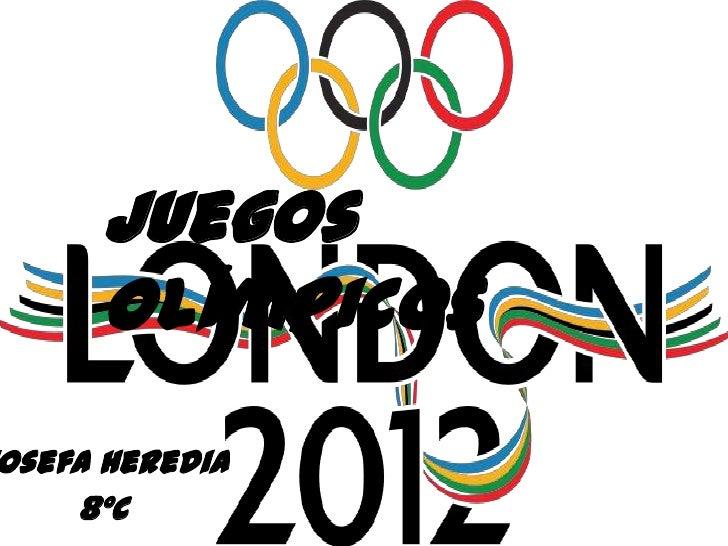 Juegos     Olímpicososefa Heredia    8ºC
