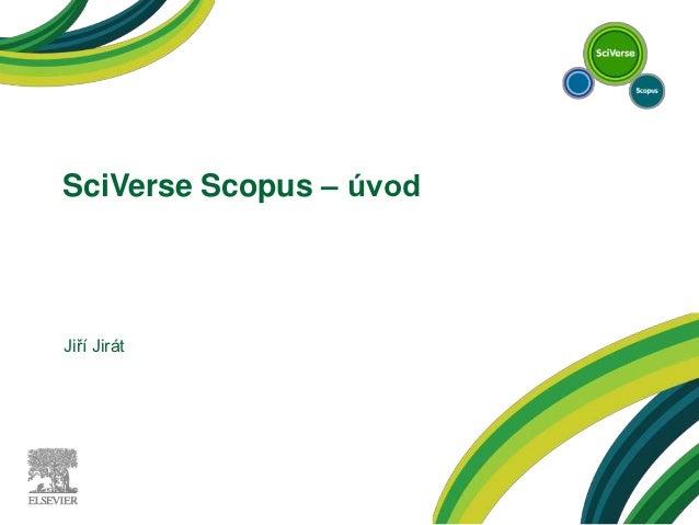 SciVerse Scopus – úvodJiří Jirát