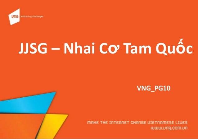 JJSG – Nhai Cơ Tam Quốc VNG_PG10