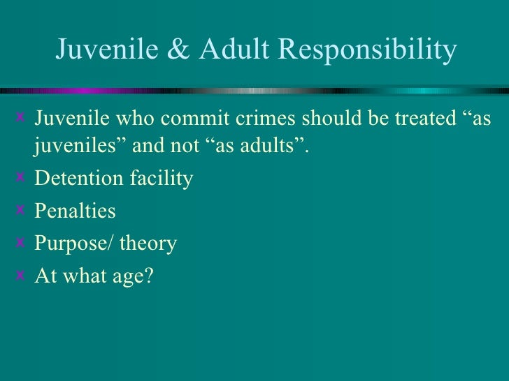 an analysis of laurence steinbergs essay should juveniles be tried as adults Open document below is an essay on why juveniles should be tried as adults from anti essays, your source for research papers, essays, and term paper examples.