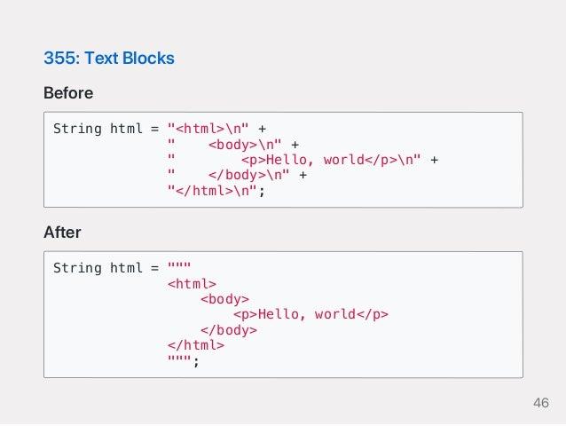 "355:TextBlocks Before String html = ""<html>n"" + "" <body>n"" + "" <p>Hello, world</p>n"" + "" </body>n"" + ""</html>n""; After Str..."