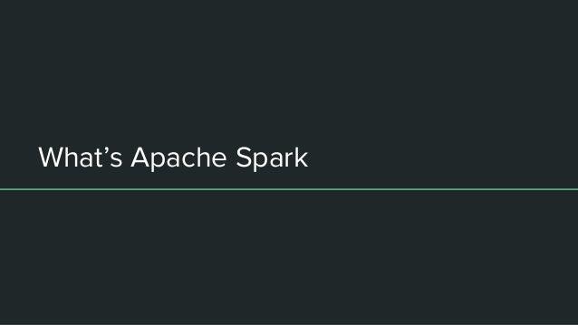 What's Apache Spark